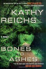 Bones to Ashes Bones No. 10 by Kathy Reichs HC DJ Free Shipping