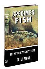 Specimen Fish - How to Catch Them - Peter Stone
