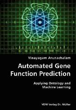 Automated Gene Function Prediction- Applying Ontology and MacHine Learning by...