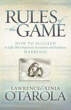 Rules of the Game: How to Succeed in Life's Most Important Investment and Endeav