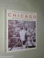 CHICAGO. GROWTH OF A METROPOLIS. HAROLD MAYER & RICHARD WADE.