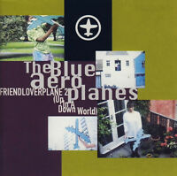 The Blue Aeroplanes - Friendloverplane 2 (Up in a Down World) (1992)