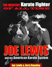 Greatest Karate Fighter of All Times Joe Lewis American Karate System Book