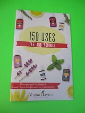 Young Living MINI BOOK Essential Oils Uses 150 USES FAST & FABULOUS small guide