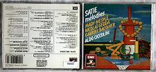 ERIK SATIE - MELODIES - MESPLE/GEDDA/BACQUIER/CICCOLINI - 1 CD n.0808
