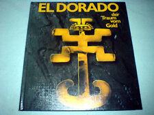 Warwick Bray - El Dorado - Der Traum vom Gold