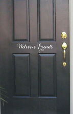 Welcome Friends Vinyl decals words quotes walls friends home art lettering