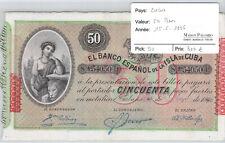 EL BANCO ESPAGNOL DE LA ISLA  50 pesos 15.5.1896 - pick 50