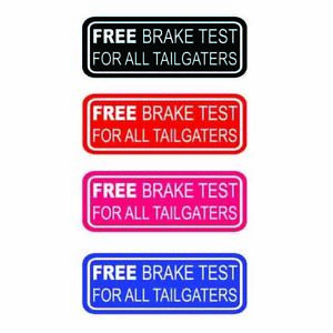 1 Tailgater Warning Sticker - Don't drive too close! 200 mm Choice of 4 Colours