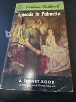 EPISODE IN PALMETTO ~ SIGNET 983 1953 ERSKINE CALDWELL