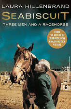 Seabiscuit: Three Men and a Racehorse, Laura Hillenbrand, Very Good Book