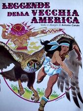 Leggende della Vecchia America - Testo e disegni di CANALE n°2 1985 [G.217]