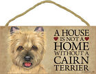Cairn Terrier Wood Dog Sign Wall Plaque Photo Display 5 x 10 - House Is Not A...