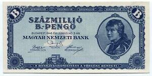 1946 Szazmillio 100 Million B-Pengo UNC Hungary National Bank P136 Banknote