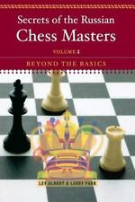 Secrets of the Russian Chess Masters: Beyond the Basics: By Alburt, Lev, Parr...