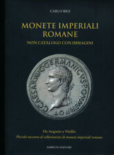 HN Bigi Carlo MONETE IMPERIALI ROMANE da Augusto a Vitellio