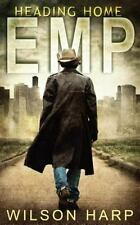EMP: Heading Home by Wilson Harp (2015, Paperback)