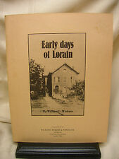 """1981 Booklet """"Early days of Lorain"""" by William G. Wickens Lorain Ohio"""