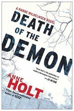 A Hanne Wilhelmsen Novel: Death of the Demon 3 by Anne Holt (Good)