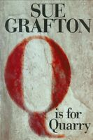 Q is for Quarry: A Kinsey Millhone Novel by Sue Grafton