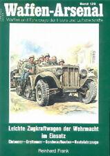 Waffen-Arsenal 129 Leichte Zugkraftwagen der Wehrmacht im Einsatz (Modellbau)