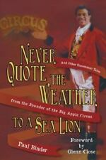 Never Quote the Weather to a Sea Lion: And Other Uncommon Tales from the Founder