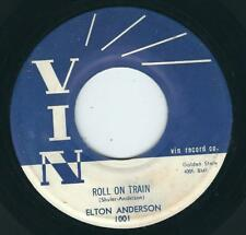 R&B / Blues - Elton Anderson VIN 1001 Roll on train / Shed so manu tears  ♫