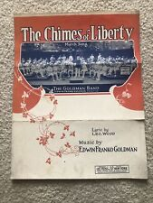 The Chimes. Of Liberty, Edwin Franko Goldman Sheet Music