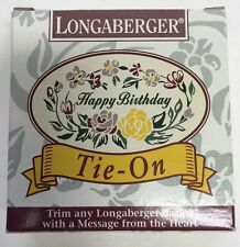 Longaberger Happy Birthday Tie-On #31488 New in Box