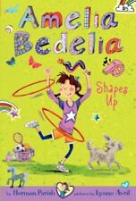 Amelia Bedelia Chapter Book #5: Amelia Bedelia Shapes Up (special edition) [Hard