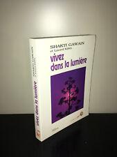 Shakti Gawain & Laurel King VIVEZ DANS LA LUMIERE Guide de transformation - BC8C