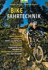Bike Fahrtechnik: Basics, Balance und bergauf. Sicher um... | Buch | Zustand gut