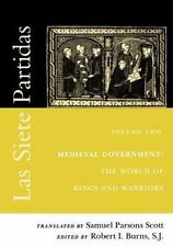 The Middle Ages: Las Siete Partidas Vol. 2 : Medieval Government - The Worlds...