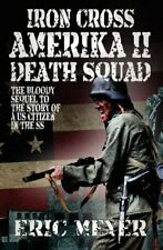 Iron Cross Amerika II: Death Squad, Meyer, Eric 9781906512859 Free Shipping,,