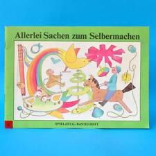 Allerlei Sachen zum Selbermachen   Spielzeug Bastelheft   Junge Welt 1989 DDR