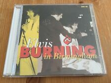 Elvis Presley cd - Burning in Birmingham
