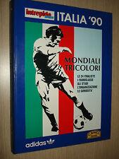 LIBRO BOOK INTRÉPIDOS SPORT MONDIALI TRICOLOR FÚTBOL ITALIA '90 24 FINALISTAS