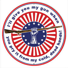 Pry My Gun War Metal Sign By Rudy Edwards 18x18 Round