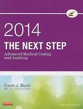 The Next Step: Advanced Medical Coding and Auditing, 2014 Edition, 1e