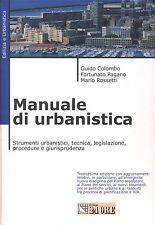 Manuale di urbanistica di Colombo G. - Pagano Fortunato Il Sole 24 2001