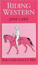 (Good)-Riding Western (Allen rider guides) (Hardcover)-Lake, Jane-085131614X