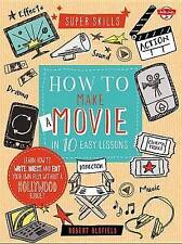USED (VG) How to Make a Movie in 10 Easy Lessons: Learn how to write, direct, an