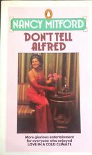Don't Tell Alfred, Mitford, Nancy-1984 Penguin-Martin Riedl Cover- Good copy