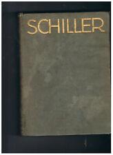 """"""" Schiller Sein Leben und Schaffen"""" Albert Ludwig 1912r. Berlin-Wien"""