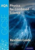 AQA Physics for GCSE Combined Science: Trilogy Revision Guide by Anning, Pauline