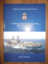 Il corpo sanitario militare marittimo centocinquantenario - Rivista  marittima