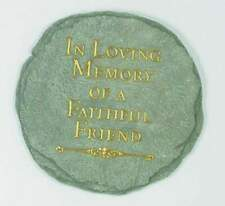 In Loving Memory of a Faithful Friend Memorial Garden Stepping Stone 9.5""