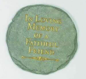 """In Loving Memory of a Faithful Friend Memorial Garden Stepping Stone 9.5"""""""
