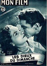 MON FILM 139 LES DIEUX DU DIMANCHE MARC CASSOT PHOTO CLAIRE MAFFEI 1949