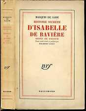 Marquis de Sade, HISTOIRE SECRETE D'ISABELLE DE BAVIERE, Reine de France. 1953